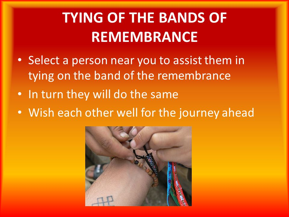 TYING OF THE BANDS OF REMEMBRANCE