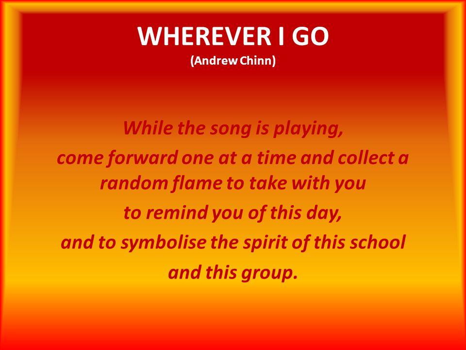 WHEREVER I GO (Andrew Chinn)