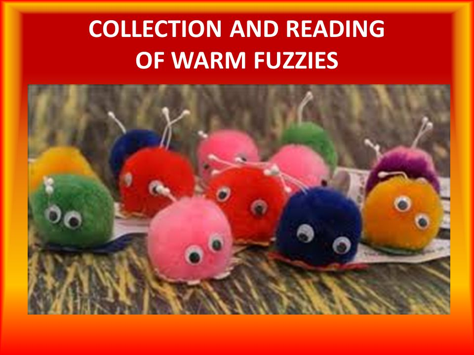 COLLECTION AND READING OF WARM FUZZIES