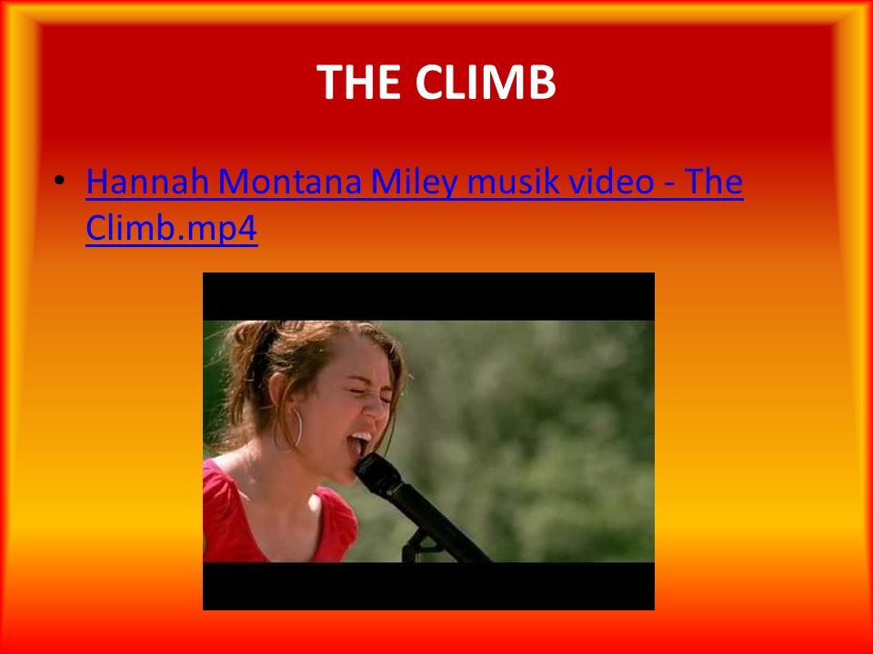 THE CLIMB Hannah Montana Miley musik video - The Climb.mp4