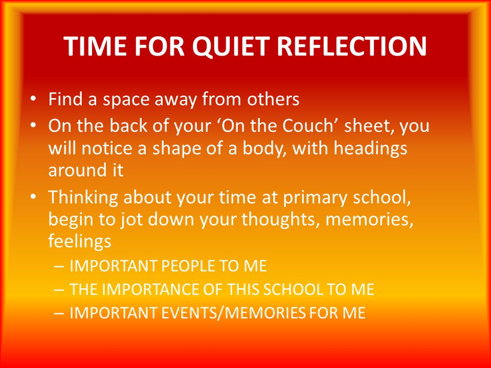 TIME FOR QUIET REFLECTION