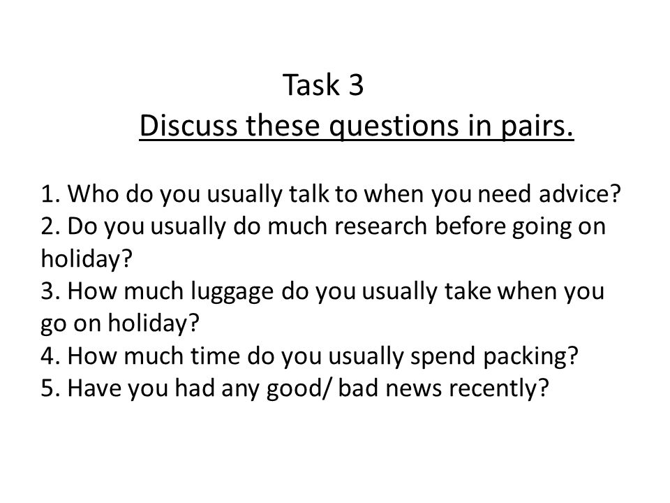 Task 3 Discuss these questions in pairs. 1