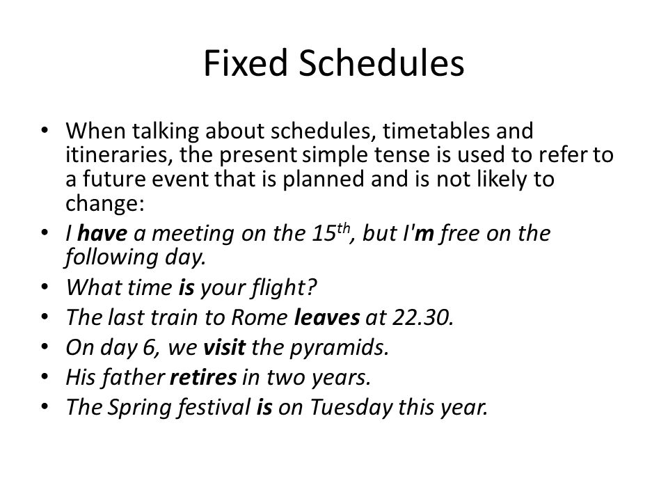 Fixed Schedules