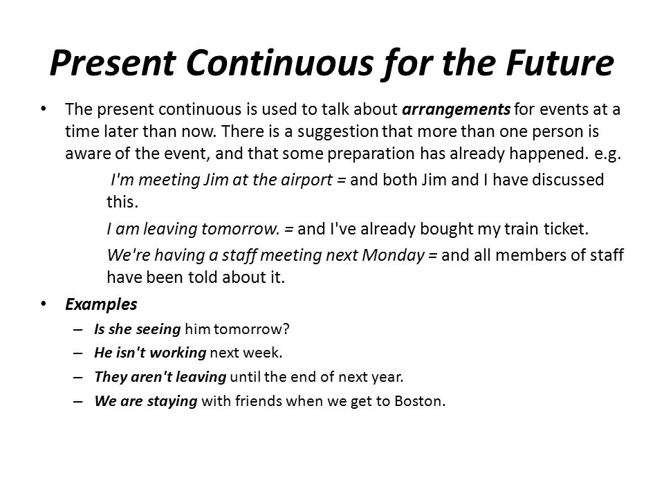 Present Continuous for the Future