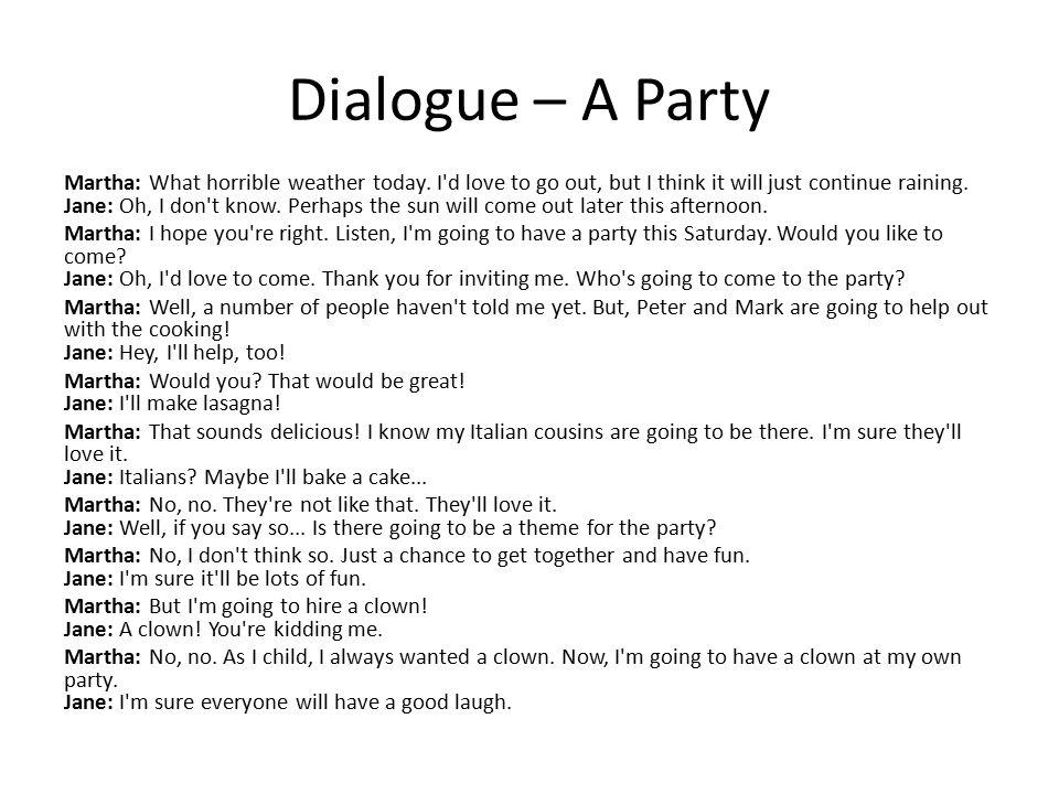 Dialogue – A Party