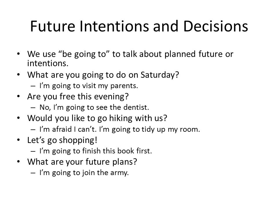 Future Intentions and Decisions
