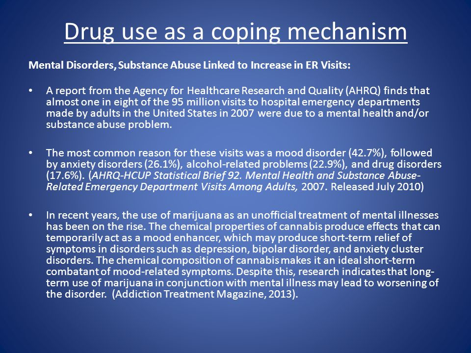 Drug use as a coping mechanism