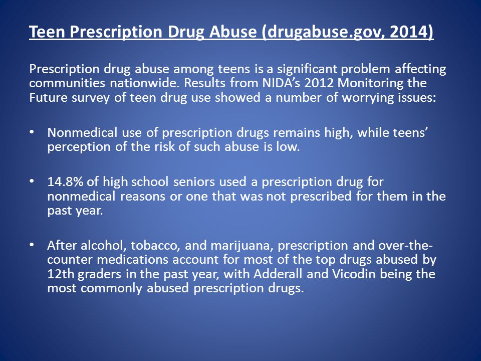 Teen Prescription Drug Abuse (drugabuse.gov, 2014)