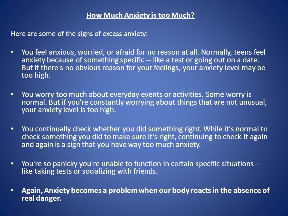How Much Anxiety is too Much