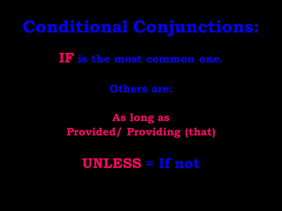 Conditional Conjunctions: