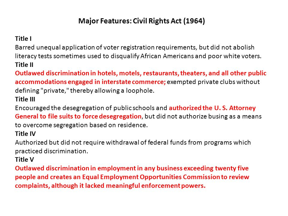 Major Features: Civil Rights Act (1964)
