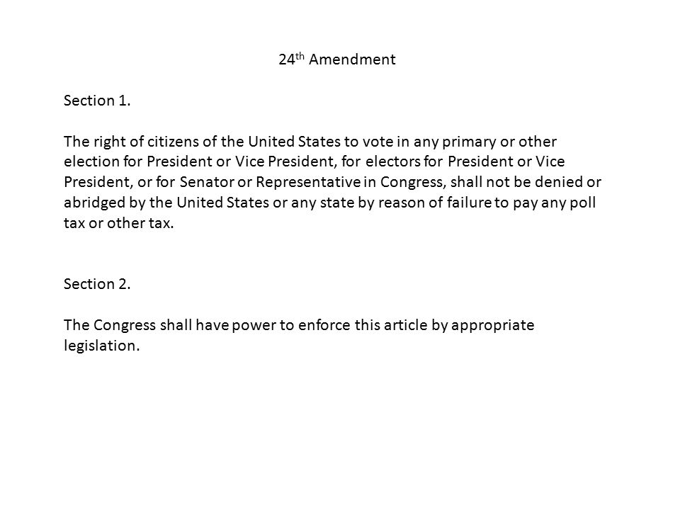 24th Amendment Section 1.