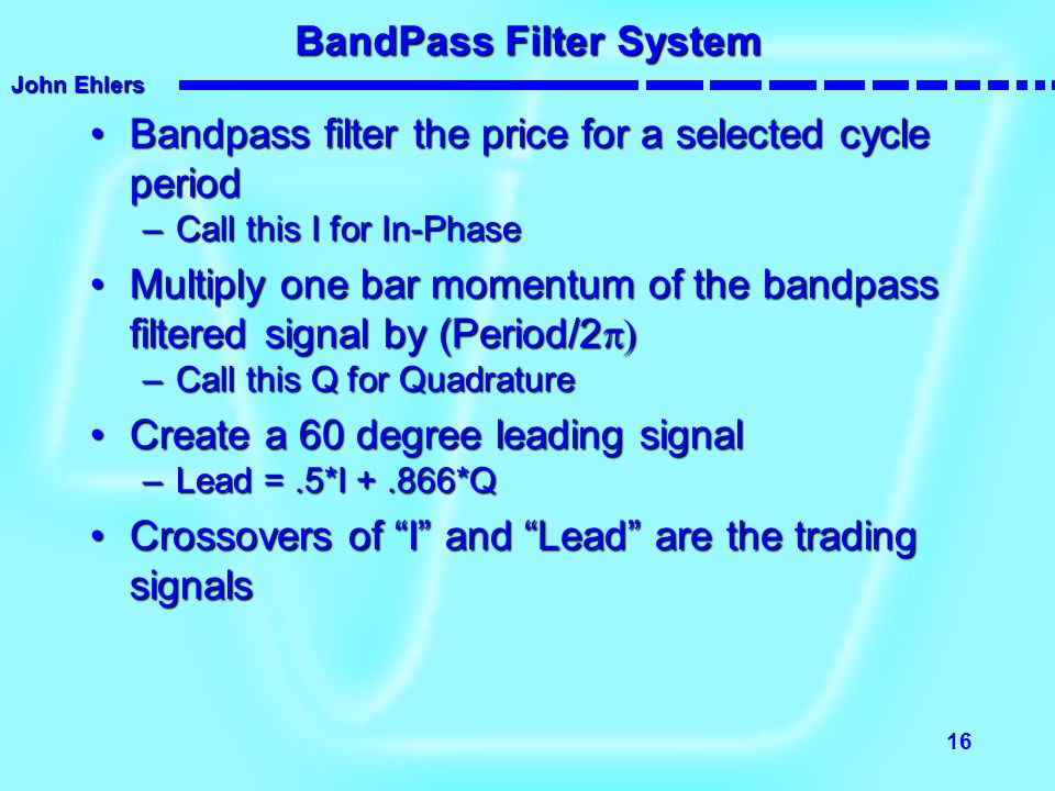BandPass Filter System