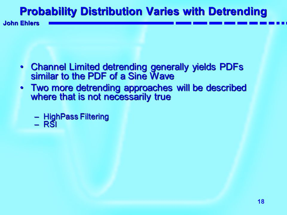 Probability Distribution Varies with Detrending