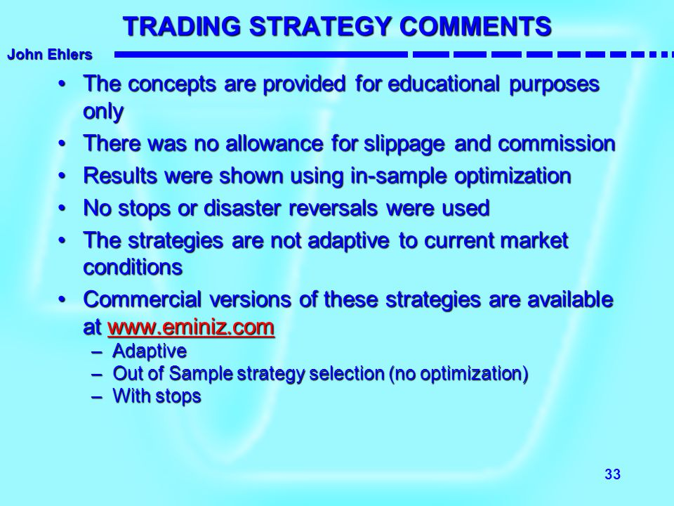 TRADING STRATEGY COMMENTS