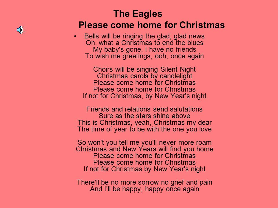 The Eagles Please come home for Christmas