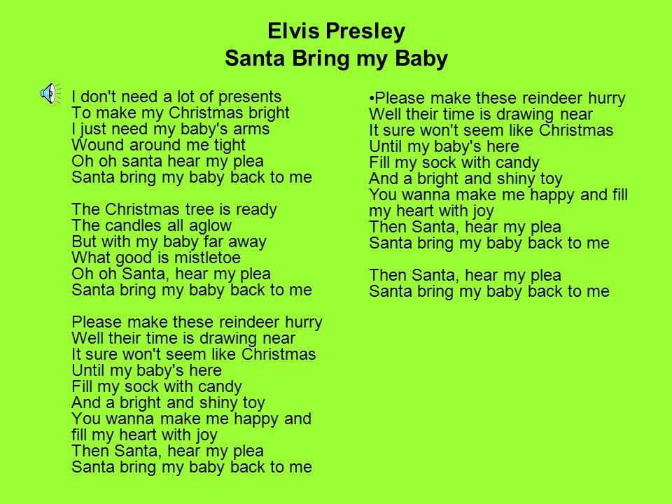 Elvis Presley Santa Bring my Baby