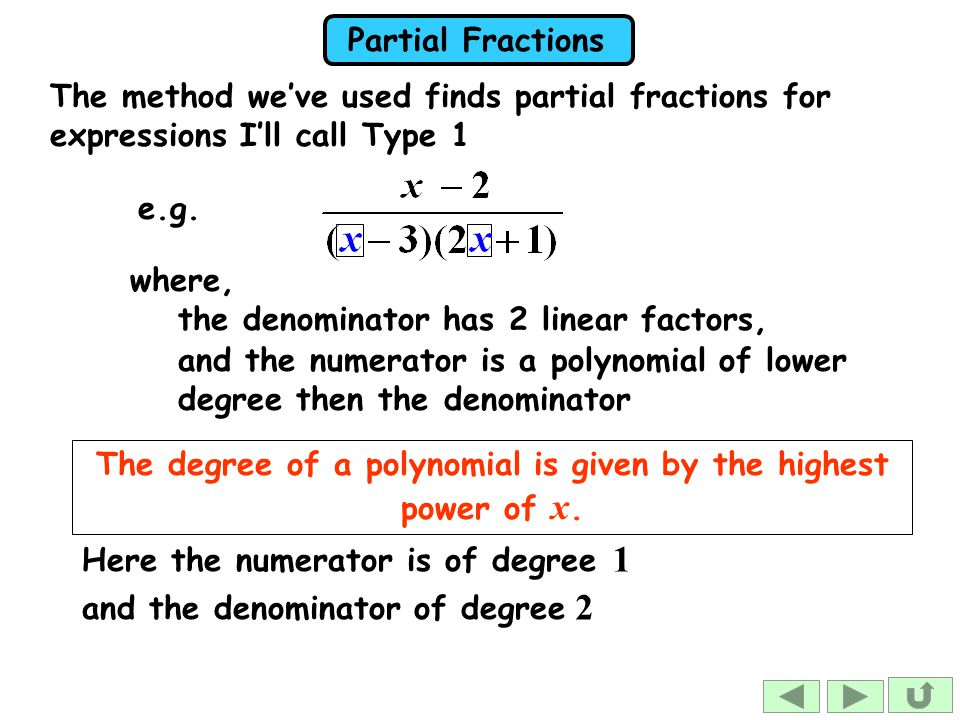The degree of a polynomial is given by the highest power of x.