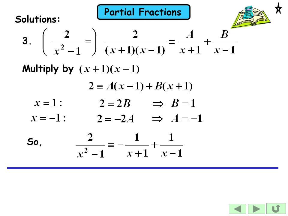 Solutions: 3. Multiply by So,