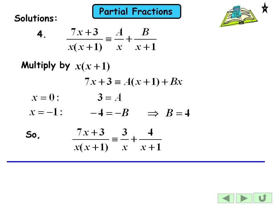 Solutions: 4. Multiply by So,