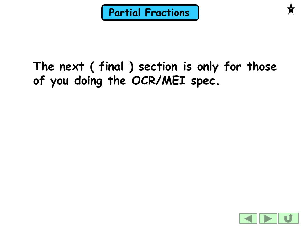 The next ( final ) section is only for those of you doing the OCR/MEI spec.