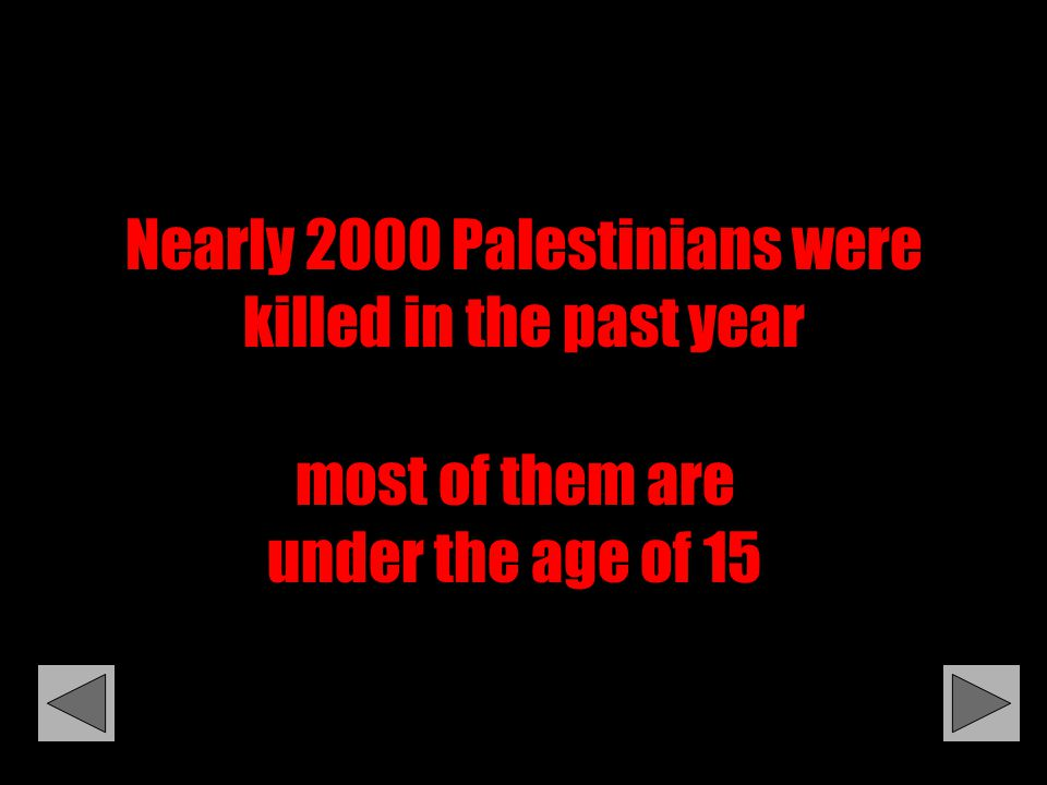 Nearly 2000 Palestinians were killed in the past year