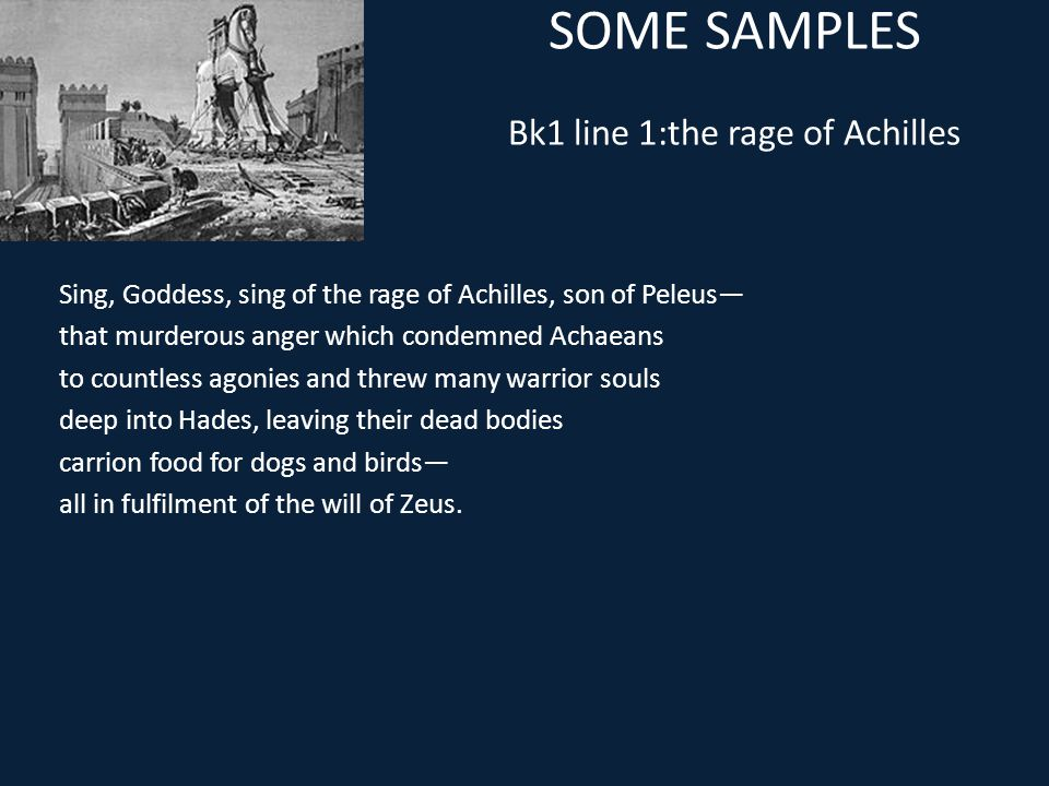 SOME SAMPLES Bk1 line 1:the rage of Achilles