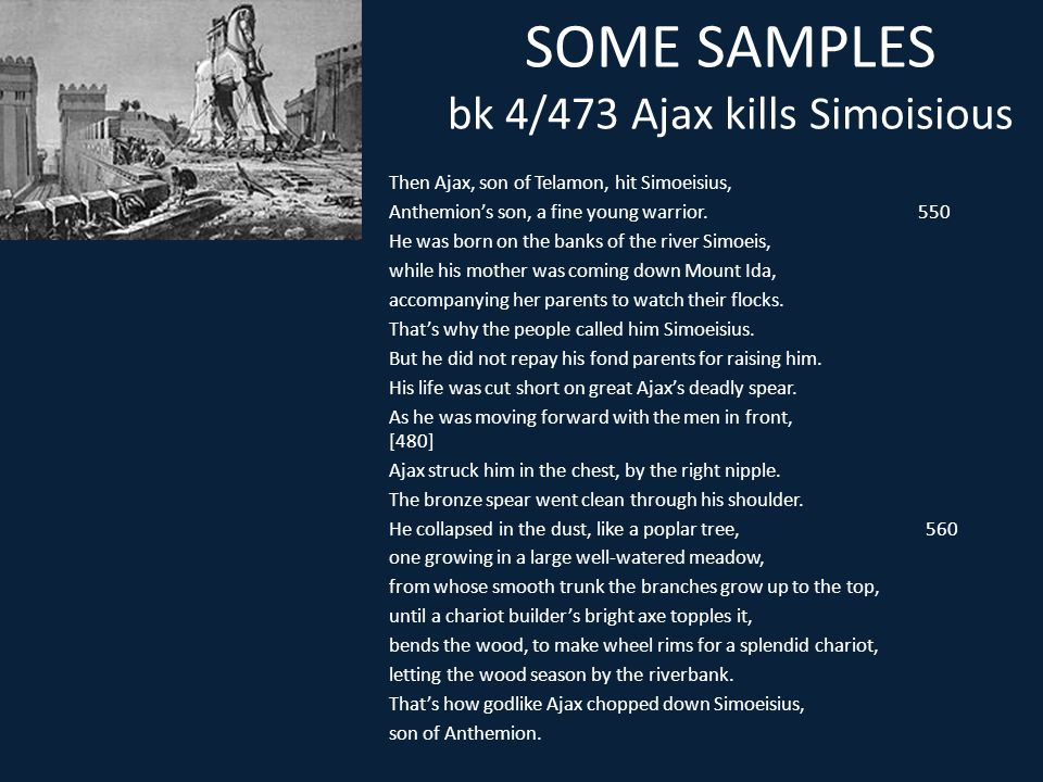 SOME SAMPLES bk 4/473 Ajax kills Simoisious