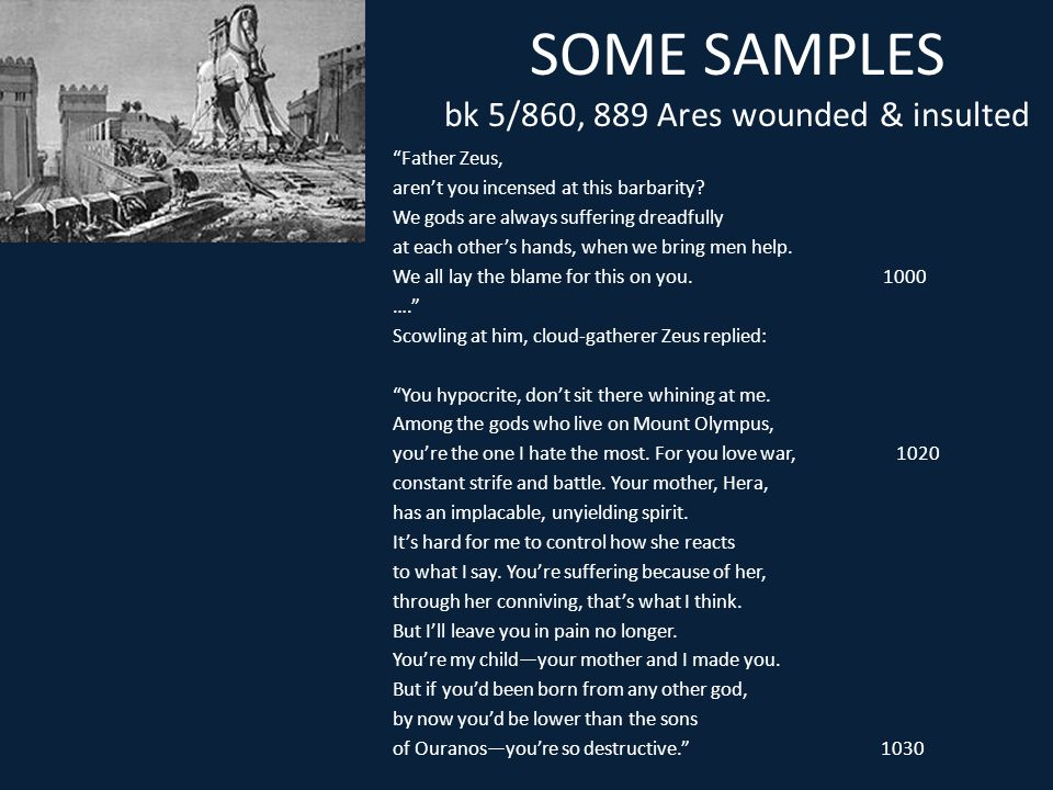 SOME SAMPLES bk 5/860, 889 Ares wounded & insulted