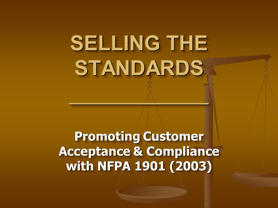 SELLING THE STANDARDS ____________