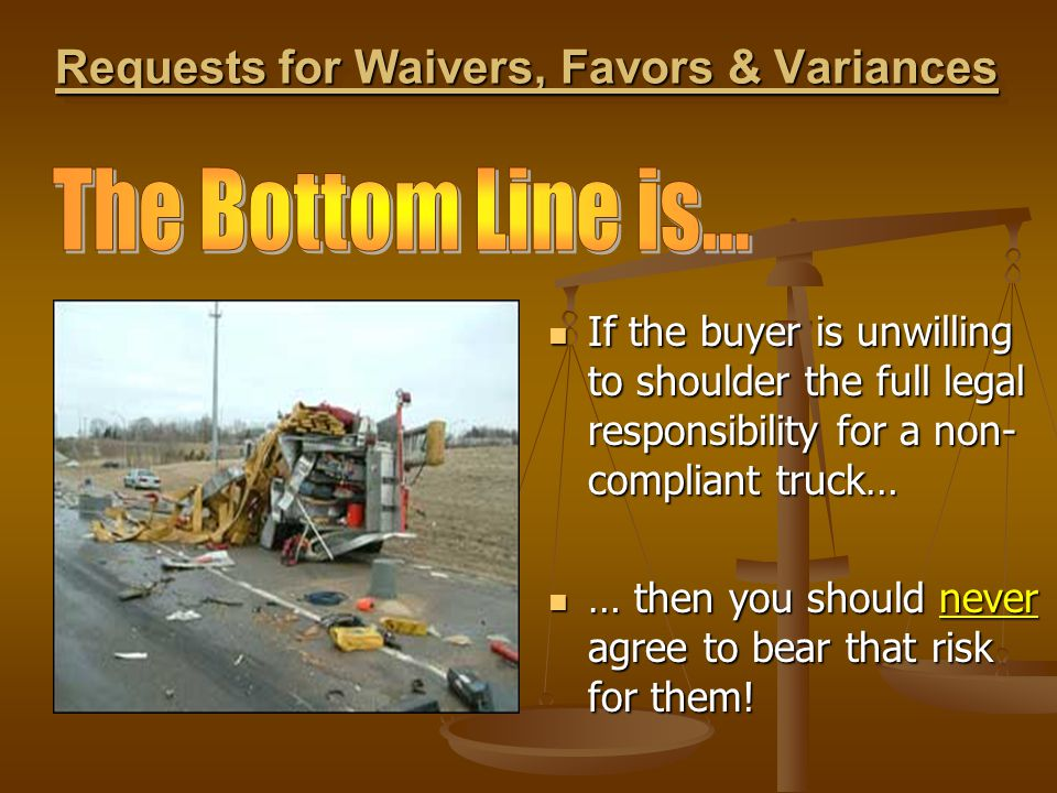 Requests for Waivers, Favors & Variances