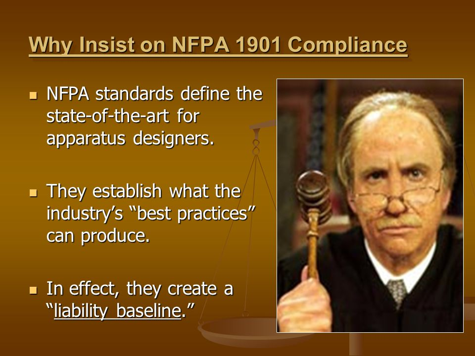 Why Insist on NFPA 1901 Compliance