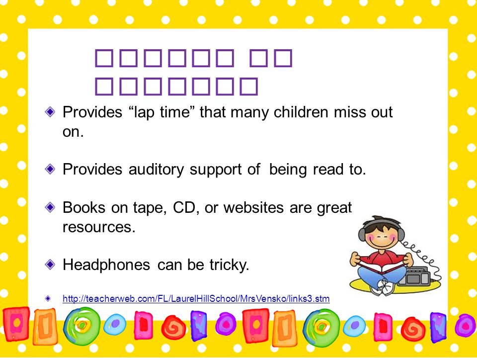 Listen to Reading Provides lap time that many children miss out on.