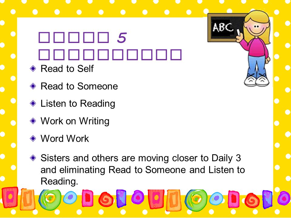 Daily 5 Components Read to Self Read to Someone Listen to Reading