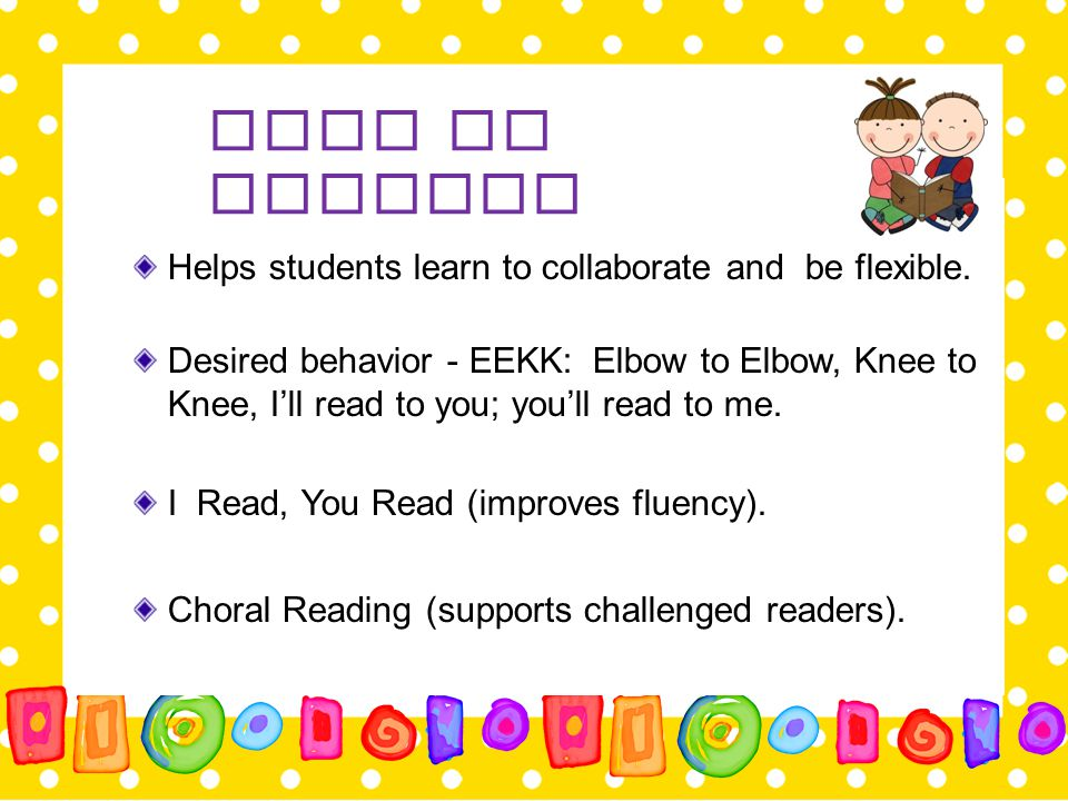 Read to Someone Helps students learn to collaborate and be flexible.