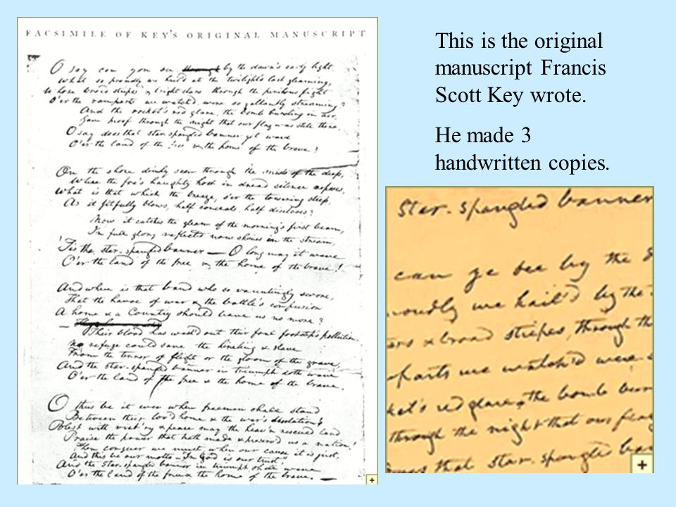 This is the original manuscript Francis Scott Key wrote.