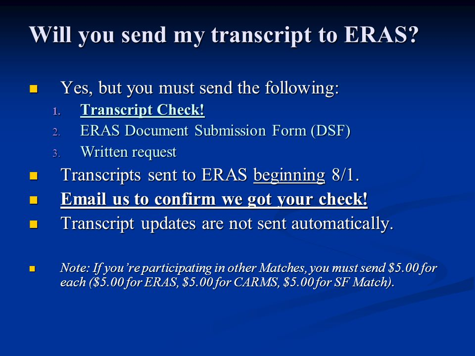 Will you send my transcript to ERAS