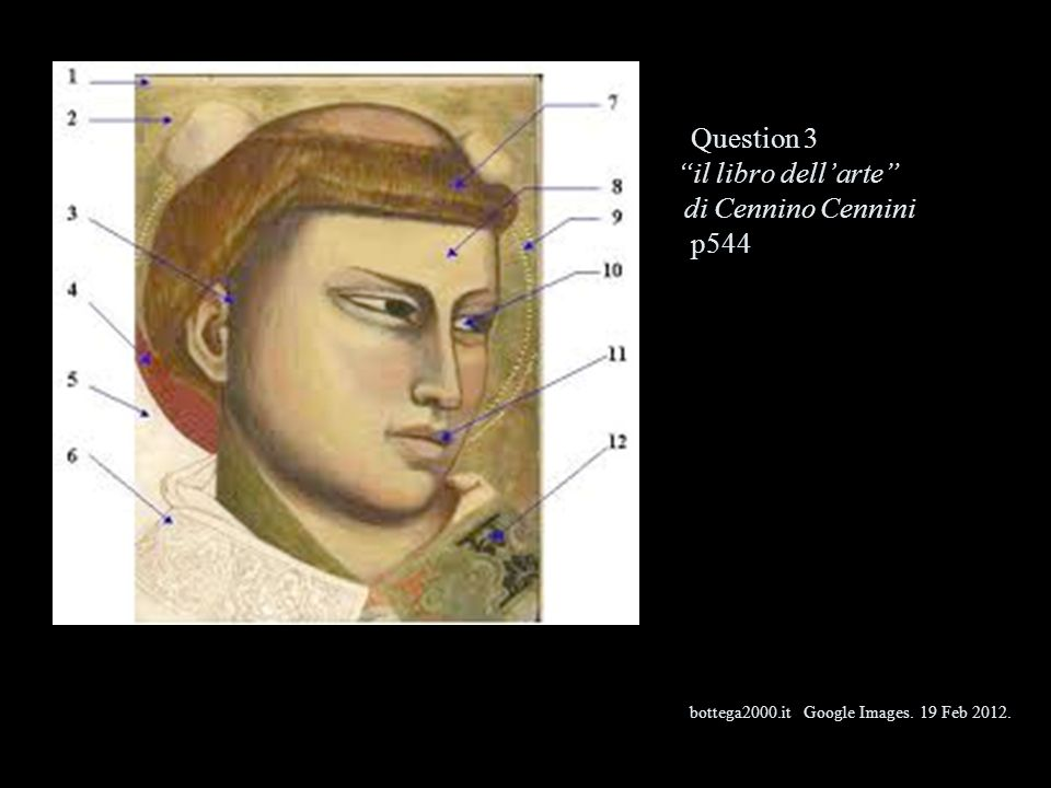 Question 3 il libro dell'arte di Cennino Cennini p544 bottega2000