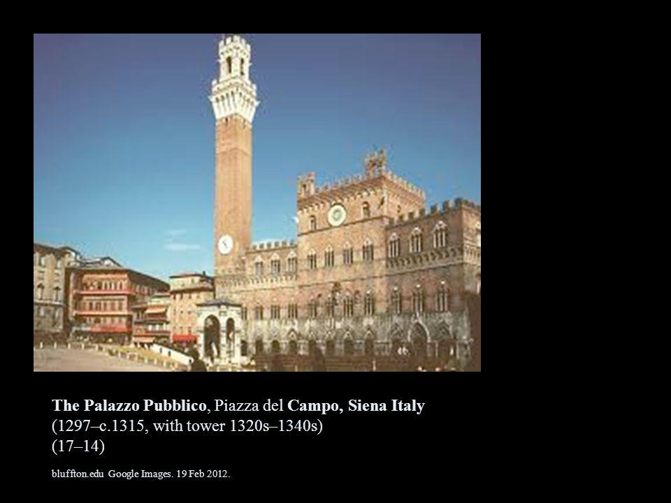 The Palazzo Pubblico, Piazza del Campo, Siena Italy (1297–c