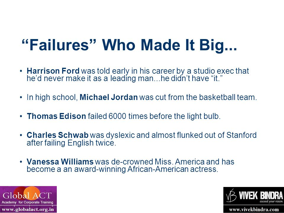 Failures Who Made It Big...