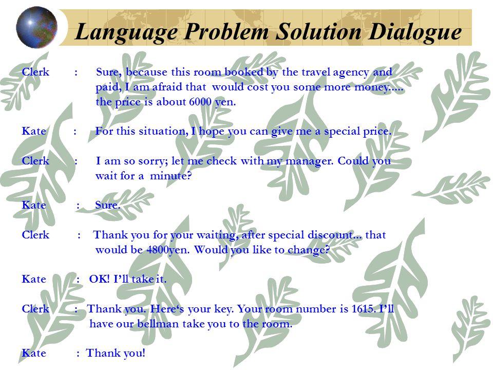 Language Problem Solution Dialogue
