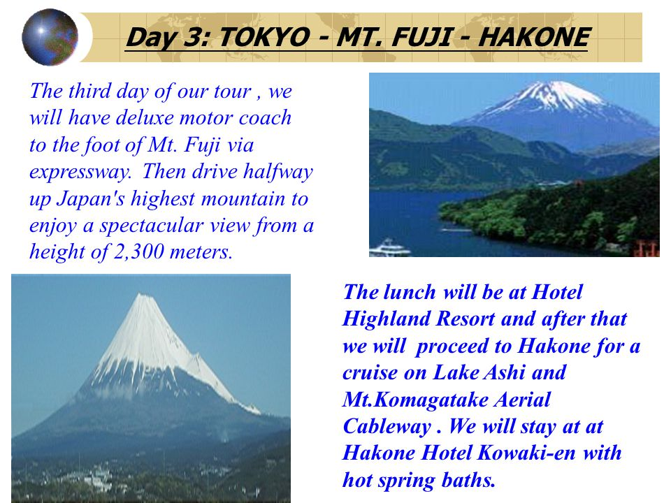 Day 3: TOKYO - MT. FUJI - HAKONE
