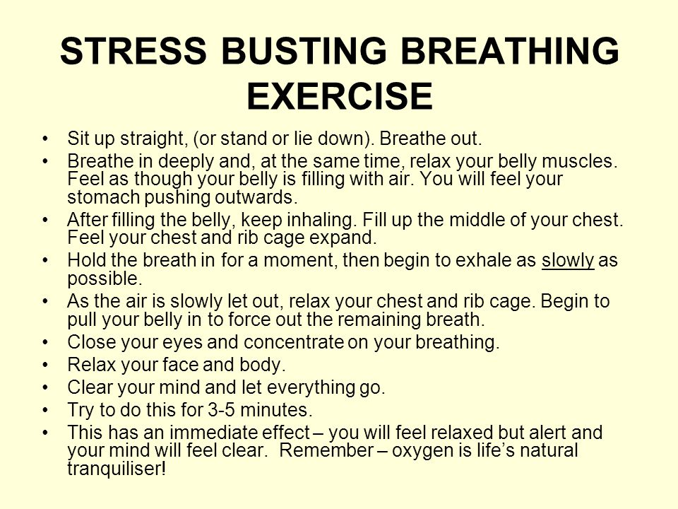 STRESS BUSTING BREATHING EXERCISE
