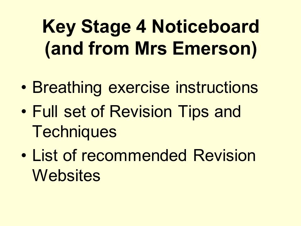 Key Stage 4 Noticeboard (and from Mrs Emerson)