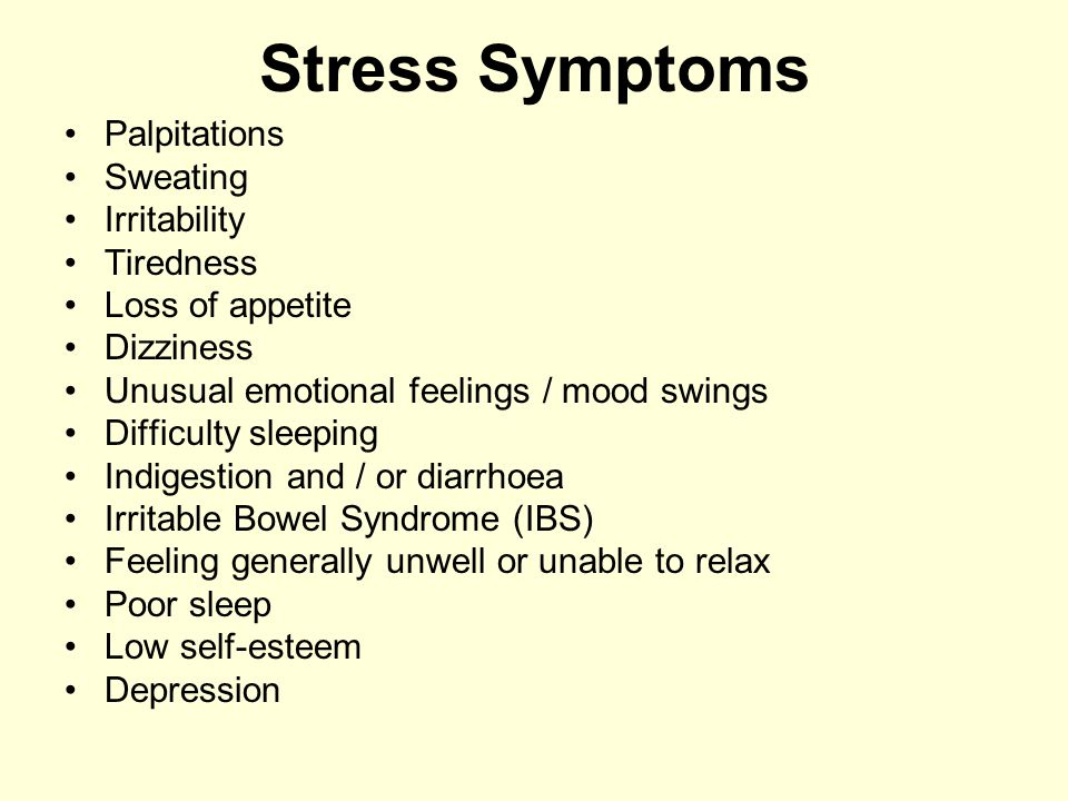 Stress Symptoms Palpitations Sweating Irritability Tiredness