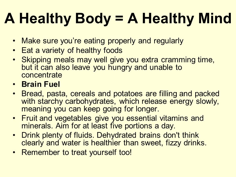A Healthy Body = A Healthy Mind