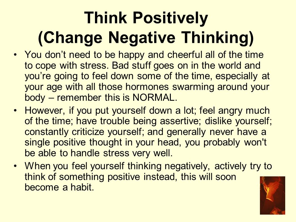 Think Positively (Change Negative Thinking)
