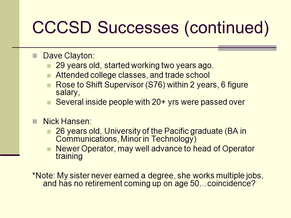 CCCSD Successes (continued)