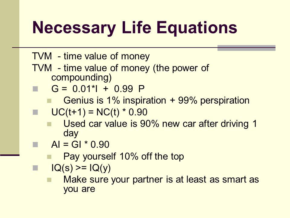 Necessary Life Equations