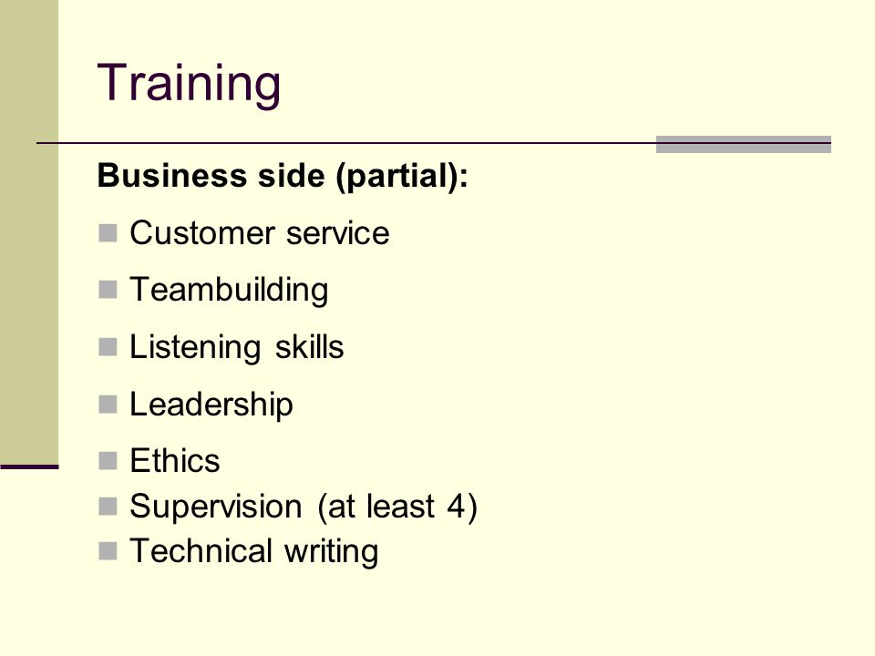 Training Business side (partial): Customer service Teambuilding